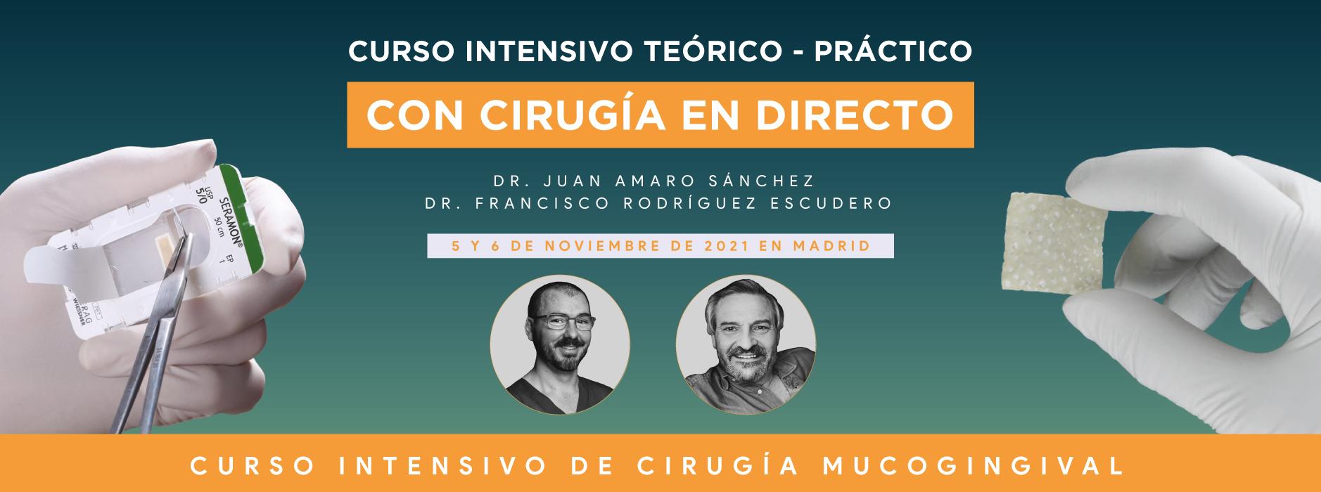 Curso intensivo de cirugía mucogingival y técnica de sutura