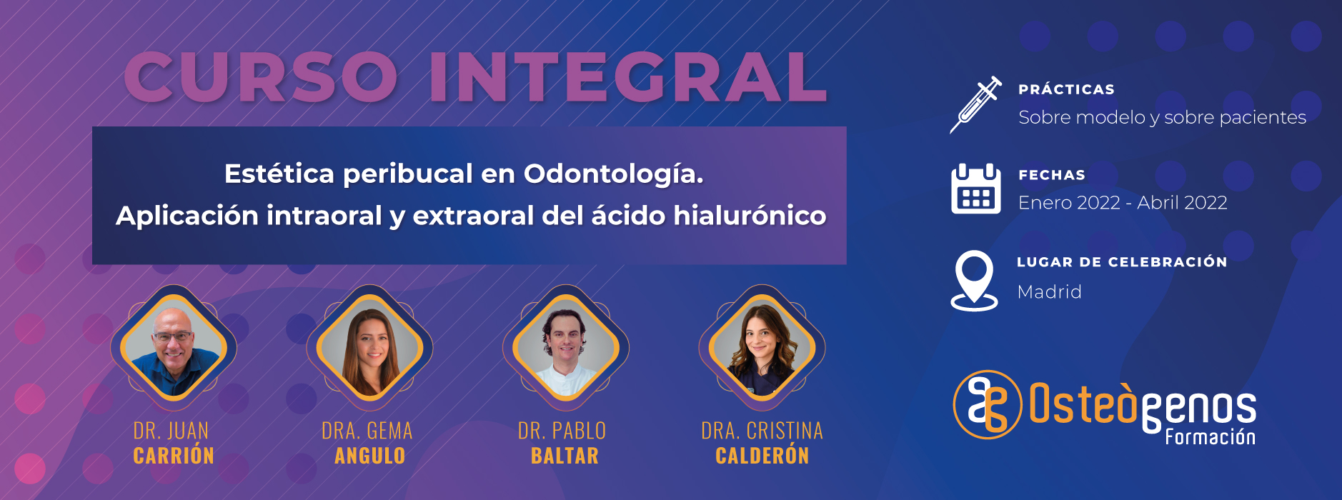 curso integral de estética peribucal en Odontología Osteógenos